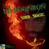 Yard Magic by Ed Robinson