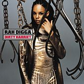 Dirty Harriet de Rah Digga