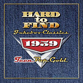 Hard To Find Jukebox Classics 1959 de Various Artists