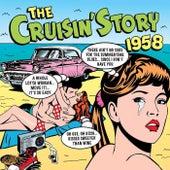 The Cruisin Story 1958 von Various Artists