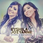 Ocupe o Seu Lugar (Single) von Eyshila & Jozyanne