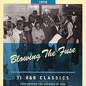 Blowing The Fuse 1958 by Various Artists