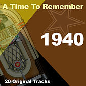 A Time To Remember 1940 by Various Artists
