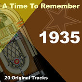 A Time To Remember 1935 by Various Artists