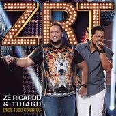 Onde Tudo Começou de Zé Ricardo & Thiago