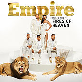 Empire: Music From 'Fires of Heaven' by Empire Cast