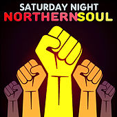 Saturday Night Northern Soul de Various Artists