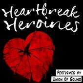 Heartbreak Heroines by Union Of Sound