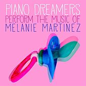 Piano Dreamers Perform the Music of Melanie Martinez de Piano Dreamers