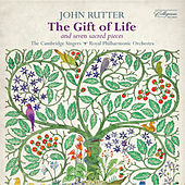 Rutter: The Gift of Life & Seven Sacred Pieces by Various Artists
