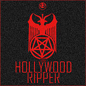 The Hollywood Ripper by Luna 13