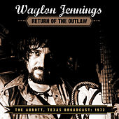 Return of the Outlaw by Waylon Jennings