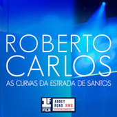 As Curvas da Estrada de Santos (Primera Fila - En Vivo) by Roberto Carlos