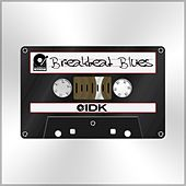 Breakbeat Blues de I.D.K.
