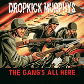The Gang's All Here von Dropkick Murphys