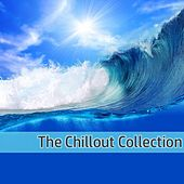 The Chillout Collection by Various Artists