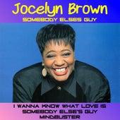 Somebody Else's Guy by Jocelyn Brown