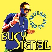 Uniform Bad Bwoy de Busy Signal