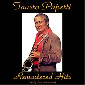 Remastered Hits (Analog Source Remaster 2015) von Fausto Papetti