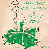 Greatest Rock'n'Roll and Twist Hits, Vol. 2 di Various Artists