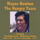 The Hungry Years - Wayne Newton de Wayne Newton