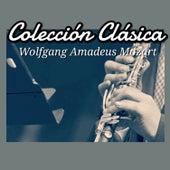 Colección Clásica: Wolfgang Amadeus Mozart by Various Artists