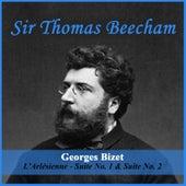 Georges Bizet: L'Arlésienne - Suite No. 1 & Suite No. 2 by Sir Thomas Beecham