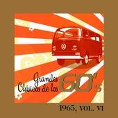 Grandes Clásicos de los 60's, Vol. VI by Various Artists