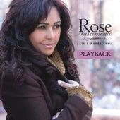 Para o Mundo Ouvir (Playback) de Rose Nascimento