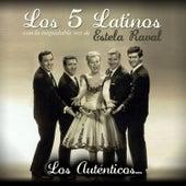 Los Auténticos... by Los 5 latinos