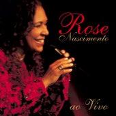 Rose Nascimento Ao Vivo de Rose Nascimento