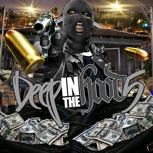 Deep in the Hood 5 by Various Artists