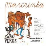 Mascrinha by Voz De Cabo Verde