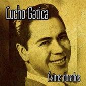 Lucho Gatica - Éxitos Dorados by Lucho Gatica