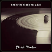 I'm in the Mood for Love de Brook Benton