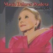 Inimitable de Maria Dolores Pradera