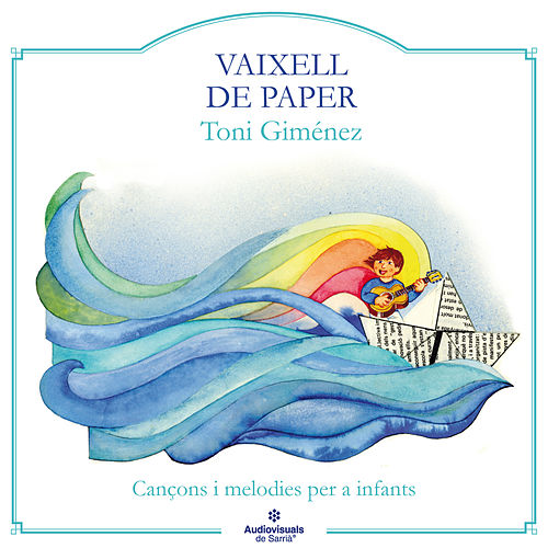 Vaixell De Paper de Toni Giménez