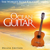 The World's Most Relaxing Music with Nature Sounds, Vol.18: Ocean Guitar (Deluxe Edition) by Global Journey