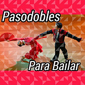 Pasodobles para Bailar von Various Artists