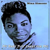 My Baby Just Cares for Me by Nina Simone