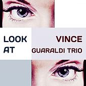 Look at by Vince Guaraldi