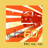 Grandes Clásicos de los 60's, Vol. VIII by Various Artists