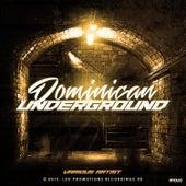 Dominican Underground von Various Artists