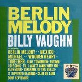 Berlin Melody by Billy Vaughn