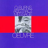 Oeuvre by Q-Burns Abstract Message