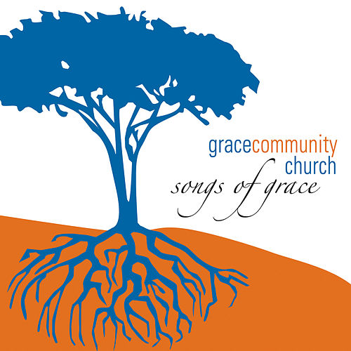 Songs of Grace by Grace Community Church