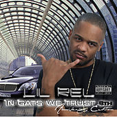 In Gats We Trust - 8th Anniversary Edition by Lil Rel