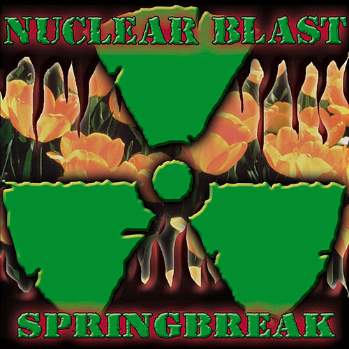 Nuclear Blast Springbreak by Various Artists
