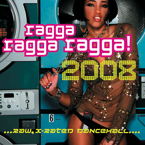 Ragga Ragga Ragga 2008 by Various Artists