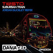 Suburban Train (Jordan Suckley Remix) de Tiësto